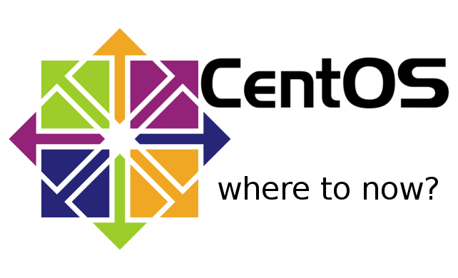CentOS: Where to from here?