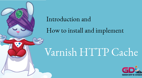 Introduction and how to install Varnish Cache
